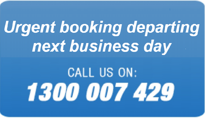 Call us for urgent booking departing next day